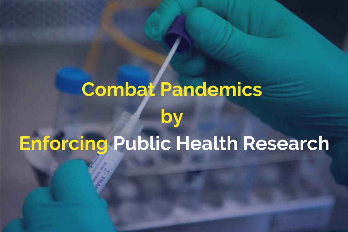 Le rôle des recherches en Santé Publique dans la lutte contre les pandémies